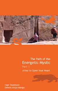 The Path of the Energetic Mystic – Part 1. A Key to Open Your Heart